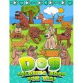Dog Coloring Book for Kids: Ages 4-8Drawing Pages for Children and Toddlers Who Love Cute Dogs and Fluffy Friends - All Kinds of Dogs - Gift Idea for Boys and Girls (Paperback)