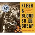 Flesh & Blood So Cheap : The Triangle Fire and Its Legacy (Paperback)
