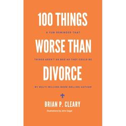 Fab-U-List Books: 100 Things Worse Than Divorce: A Fun Reminder That Things Aren't as Bad as They Could Be (Paperback)