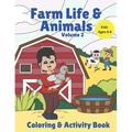 On the Farm: Farm Life & Animals Volume 2 Coloring and Activity Book: Farm Animals Farm Crops Farm Life Coloring, Mazes, word search, drawing, word scramble, jokes for kids ages 6-8 (Paperback)
