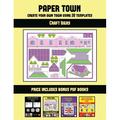 Craft Ideas: Craft Ideas (Paper Town - Create Your Own Town Using 20 Templates) : 20 full-color kindergarten cut and paste activity sheets designed to create your own paper houses. The price of this book includes 12 printable PDF kindergarten workbooks...