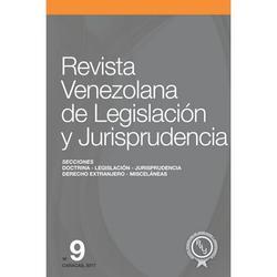 Revista Venezolana de Legislación Y Jurisprudencia N° 9 (Paperback)