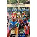 Greenwood Histories of the Modern Nations (Hardcover): The History of El Salvador (Hardcover)