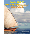 Family Trip To Magical Madagascar And Beyond (Paperback)