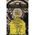 A Terrible Thing (Paperback)