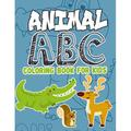 Animals: Animal ABC Coloring Book For Kids : Animal ABC Coloring Book For Kids: Animals From A-Z,56 Page Animal Alphabet Coloring 8.5 x 11 Pad, Activity Book for Toddlers and Preschool Kids to Learn the English Alphabet Letters (Series #2) (Paperback)