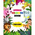 animal coloring book for kids : coloring book, animals coloring book, animal coloring book, Kids Coloring Books, For Kids Aged 3-8, coloring book for kids, for kids2 to 10, for kids4-8 (Paperback)