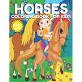 Horses Coloring Book for Kids Ages 4-8: Farm Animal Horses & Pony Beautiful Coloring Book For kids Ages 4-8 & 8-12 Preschoolers and toddlers (Horses & Pony Coloring Book) (Paperback)