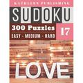 300 Sudoku Puzzles : Huge Sudoku Book 300 valentines day puzzle Games - 3 Diffilculty level - 100 Easy 100 Medium 100 Hard For Beginner To Expert - My Valentines Edition - Love Design Perfect Gift for family adult, Senior, adult, mom, Grandpa