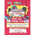 Las Vegas ... Are We There Yet? a Book by Kids from Las Vegas - Hardcover