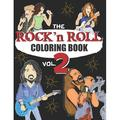 Music Coloring Book: ROCK N ROLL COLORING BOOK - volume 2: A music coloring book for adults - For rock, hard rock and heavy metal fans - exclusive designs (Paperback)
