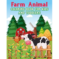Farm Animals Coloring Book for kids and Toddlers : A Farm animal Coloring Book with Fun, Easy, Adorable Animals, Farm Scenery, Relaxation and Baby Animals Coloring Pages for Kids (Paperback)