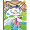 Unicorn Activity and Coloring Book : Excellent Activity Books for Kids Ages 4-8. Includes Coloring, Mazes, Word Search and More! Perfect Unicorn Gift. (Paperback)