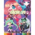 Gacha Life Coloring Book : A Lovely Christmas Coloring Book About The Popular Game wonderful Coloring Book For Kids And Adults Of Gacha Life Coloring Book With amazing Images For Coloring With Lots Of Lovely, Beautiful And Unique Illustrations (Paperback)