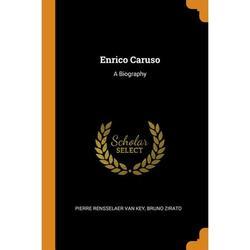 Enrico Caruso : A Biography (Paperback)