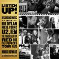 Listen Up!: Recording Music with Bob Dylan, Neil Young, U2, R.E.M., the Tragically Hip, Red Hot Chili Peppers, Tom Waits (Audiobook)