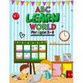 ABC Learn World For Ages 2 - 6: Activity Coloring Book For Kids: Big Brother Coloring & Activity Book, coloring books for kids ages 2-4 boys, Super Boys Activity Coloring Activity Book New Baby Siblin