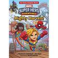 Super Hero Adventures Chapter Books: Marvel Super Hero Adventures: Mighty Marvels! (Series #4) (Paperback)