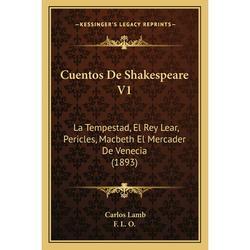 Cuentos de Shakespeare V1 : La Tempestad, El Rey Lear, Pericles, Macbeth El Mercader de Venecia (1893)