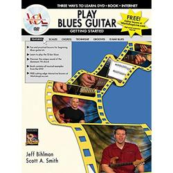 Play Blues Guitar -- Getting Started : Three Ways to Learn: DVD * Book * Internet, Book & DVD