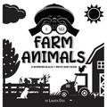 I See: I See Farm Animals: A Newborn Black & White Baby Book (High-Contrast Design & Patterns) (Cow, Horse, Pig, Chicken, Donkey, Duck, Goose, Dog, Cat, and More!) (Engage Early Readers: Children's Le