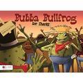 Bubba Bullfrog for Sheriff (Paperback)