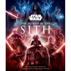 Star Wars Secrets: Star Wars: The Secrets of the Sith : Dark Side Knowledge from the Skywalker Saga, The Clone Wars, Star Wars Rebels, and More (Children's Book, Star Wars Gift) (Hardcover)