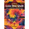 Spiral Lone Star Quilt: Strip & Paper-Pieced Medallion Quilt (Paperback)
