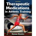 Therapeutic Medications in Athletic Training (Edition 2) (Paperback)