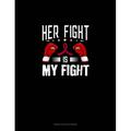 Genkouyoushi Notebook: Her Fight is My Fight : Genkouyoushi Notebook (Series #607) (Paperback)