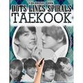 Taekook Dots Lines Spirals Coloring Book : Jungkook & Taehyug Coloring Book - BTS ARMY Relaxation Stress Relief - Kpop Bangtan Boys Coloring Book - For Vkook Lovers - Great Gift Idea - BTS Taekook Vkook Coloring Book (Paperback)