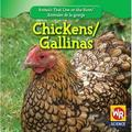 Animals That Live On The Farm/Animales Que Viven en la Granja: Chickens/Gallinas (Hardcover)