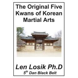 The Original Five Kwans of Korean Martial arts (Paperback)