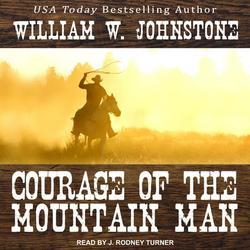 Mountain Man: Courage of the Mountain Man (Audiobook)