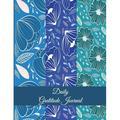 "Daily Gratitude Journal: Blue Color Floral, 5 Minutes Journal Daily Self Love, Habit Tracker Large Print 8.5"" X 11"" Grateful Journal, Positivity Journal, Daily Inspiration Journal (Paperback)(Large Pr"