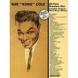 Nat King Cole - All Time Greatest Hits: Complete Original Sheet Music Editions (Paperback)