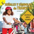 Me Pregunto (I Wonder): Me Pregunto (I Wonder) Señales Y Símbolos de Tránsito : Street Signs and Symbols (Paperback)