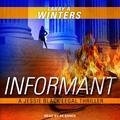 Jessie Black Legal Thriller: Informant (Audiobook)