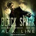 Dark Magic Enforcer: Black Spark (Audiobook)