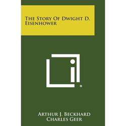 The Story of Dwight D. Eisenhower (Paperback)