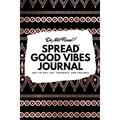 6x9 Blank Journal: Do Not Read! Spread Good Vibes Journal - Small Blank Journal - 6x9 Blank Journal (Softcover Journal / Notebook / Sketchbook / Diary) (Series #3) (Paperback)
