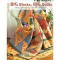 "Design Originals: Big Blocks, Big Quilts : 11 Easy Quilts with Layer Cake 10"" X 10"" Squares (Series #5335) (Paperback)"