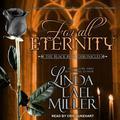 Black Rose Chronicles: For All Eternity (Audiobook)