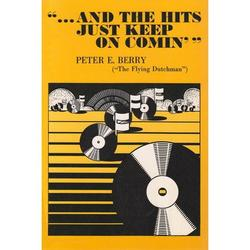 And the Hits Just Keep on Comin' (Hardcover)