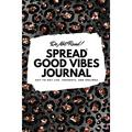 6x9 Blank Journal: Do Not Read! Spread Good Vibes Journal - Small Blank Journal - 6x9 Blank Journal (Softcover Journal / Notebook / Sketchbook / Diary) (Series #42) (Paperback)