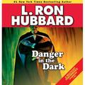 Stories from the Golden Age: Danger in the Dark (Audiobook)