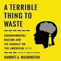 A Terrible Thing to Waste (Audiobook)