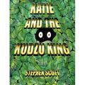 Katie and the Kudzu King