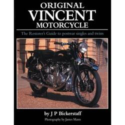 Original Vincent Motorcycle : The Restorer's Guide to Postwar Singles and Twins