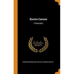 Enrico Caruso : A Biography (Hardcover)